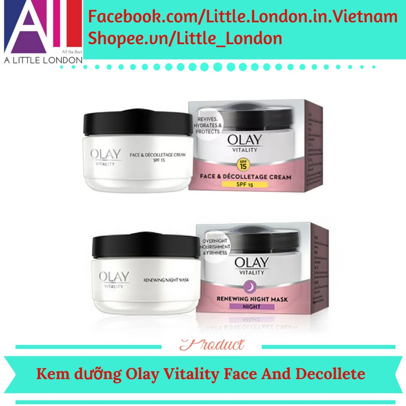 [Hàng UK] Kem dưỡng Olay Vitality Face & Decolletage Day & Night (Bill Anh)