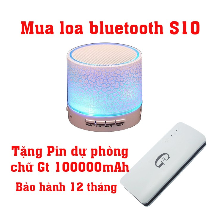 Loa S10 tặng Pin sạc dự phòng chữ Gt 10000mAh - 2626173 , 1331537562 , 322_1331537562 , 174000 , Loa-S10-tang-Pin-sac-du-phong-chu-Gt-10000mAh-322_1331537562 , shopee.vn , Loa S10 tặng Pin sạc dự phòng chữ Gt 10000mAh