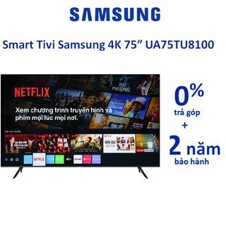 Smart Tivi Samsung 4K 75 inch 75TU8100
