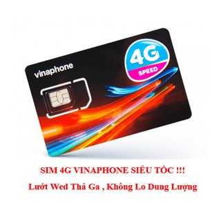 SIM 4G TỐC ĐỘ CAO . Thả Ga DUNG LƯỢNG