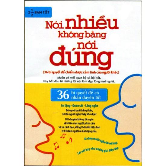 Sách - Nói Nhiều Không Bằng Nói Đúng (36 bí quyết để cảm nhận tình cảm của người khác) - 3542502 , 1339351427 , 322_1339351427 , 50000 , Sach-Noi-Nhieu-Khong-Bang-Noi-Dung-36-bi-quyet-de-cam-nhan-tinh-cam-cua-nguoi-khac-322_1339351427 , shopee.vn , Sách - Nói Nhiều Không Bằng Nói Đúng (36 bí quyết để cảm nhận tình cảm của người khác)