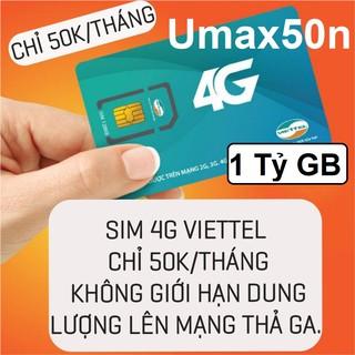 SIM Viettel 4G Umax50N Không Giới Hạn Lưu Lượng Tốc Độ Cao   Max Băng Thông