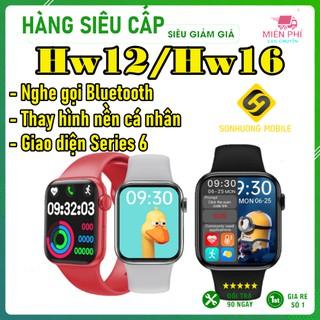Đồng hồ thông minh HW12/HW16 màn hình Tràn Viền, hỗ trợ Nghe Gọi, Thay Hình Nền, có Núm Xoay, chống nước IP67