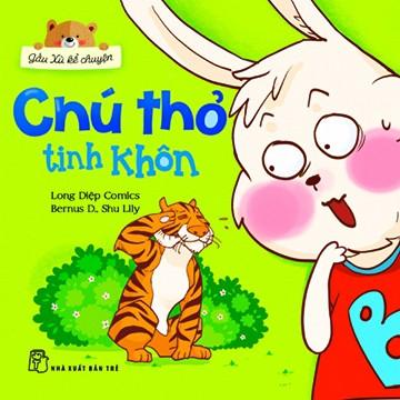 Sách: Gấu Xù kể chuyện - Chú thỏ tinh khôn