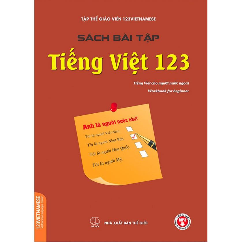 [Mã BMHOT88 giảm 15% đơn 99k] Sách bài tập Tiếng Việt 123 - Tiếng Việt cho người nước ngoài