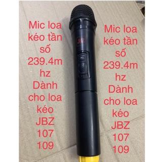 Micro cho loa kéo JBZ 106 107 108 109.