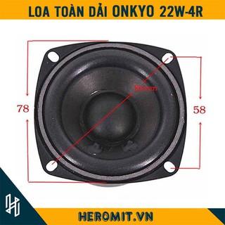 Loa Mid Bass ONKYO 22W 4R 78mm Chất Lượng
