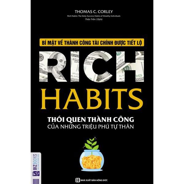 Sách Rich Habits - Thói Quen Thành Công Của Những Triệu Phú Tự Thân