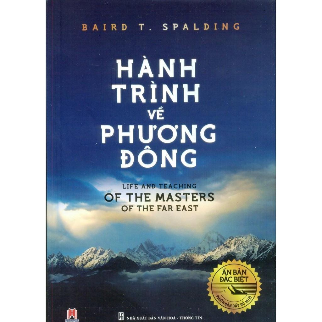 [Sách Thật] Hành Trình Về Phương Đông - Ấn Bản Đặc Biệt Đầy Đủ Nhất - Baird T. Spalding