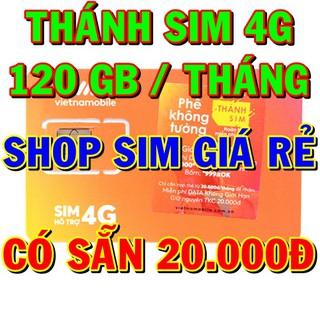 Thánh sim 4G có sẵn 120GB /tháng – sim 3G, sim 4G các loại trong shop sim giá rẻ – thánh sim vietnamobile