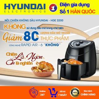 Nồi Chiên Không Cần Dầu Hyundai Hàn Quốc HDE 3200 1800W 5.5L Bảo Vệ Sức Khoẻ, An Toàn Chín Vàng Đều