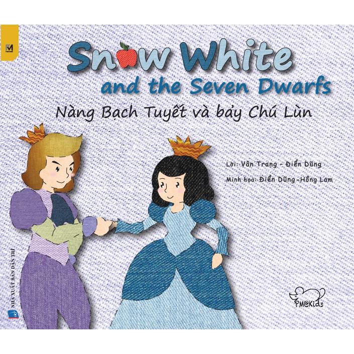 Sách song ngữ Việt Anh Chủ đề Nàng Bạch Tuyết và bảy chú lùn