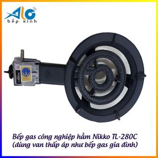 Bếp gas công nghiệp hầm Nikko TL-280C - Nikko 280C - Dùng van thấp áp - Bảo hành cụm đánh lửa 1 năm - Alo Bếp xinh