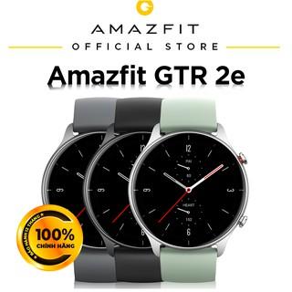 (HÀNG SẮP VỀ) Đồng Hồ Thông Minh Cao Cấp Amazfit GTR 2e - Hàng Chính Hãng - Bảo hành 12 tháng