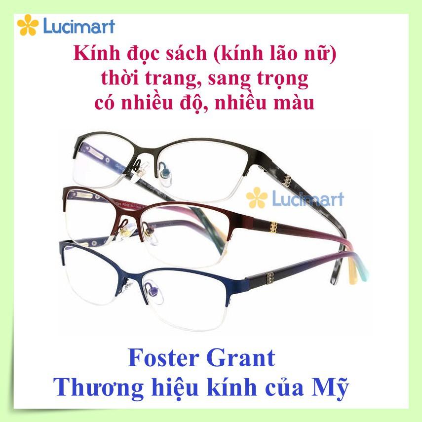 Mắt kính đọc sách, kính lão nữ của Mỹ (USA) hiệu Foster Grant.
