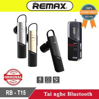 Tai Nghe Bluetooth Remax T15 Sang Trọng Pin Trâu - Bh 3 tháng