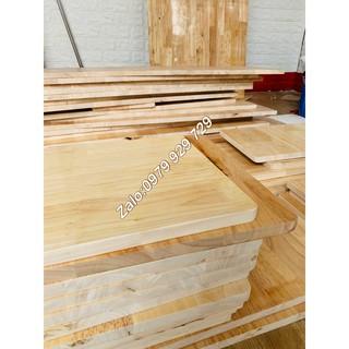 Gỗ ghép cao su – Kích thước theo yêu cầu – To nhỏ đều có hết – Mặt bàn , mặt kệ treo tường , giá sách