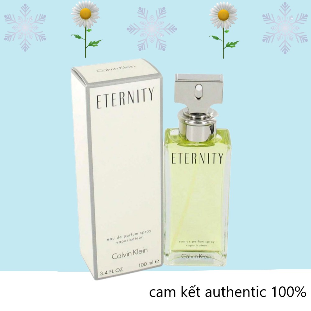 [ Authentic ] Nước Hoa Calvin Klein Eternity For Women EDP 100ml