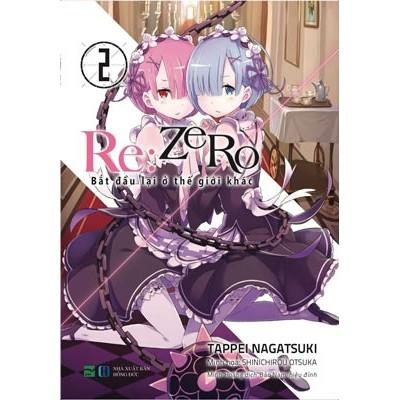 Light Novel - Re:zero - Bắt Đầu Lại Ở Thế Giới Khác (Tập 2)