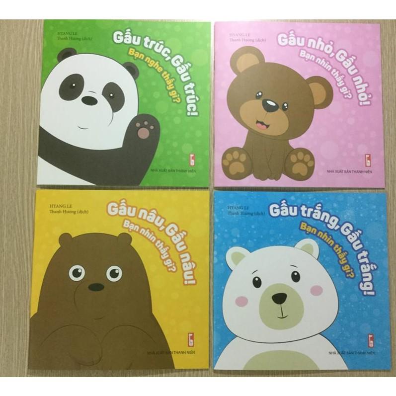 Sách - Gấu Trắng, Gấu Nâu, Gấu Trúc, Gấu nhỏ ( Bộ 4 cuốn, bạn nhìn thấy gì, bạn nghe thấy gì? )