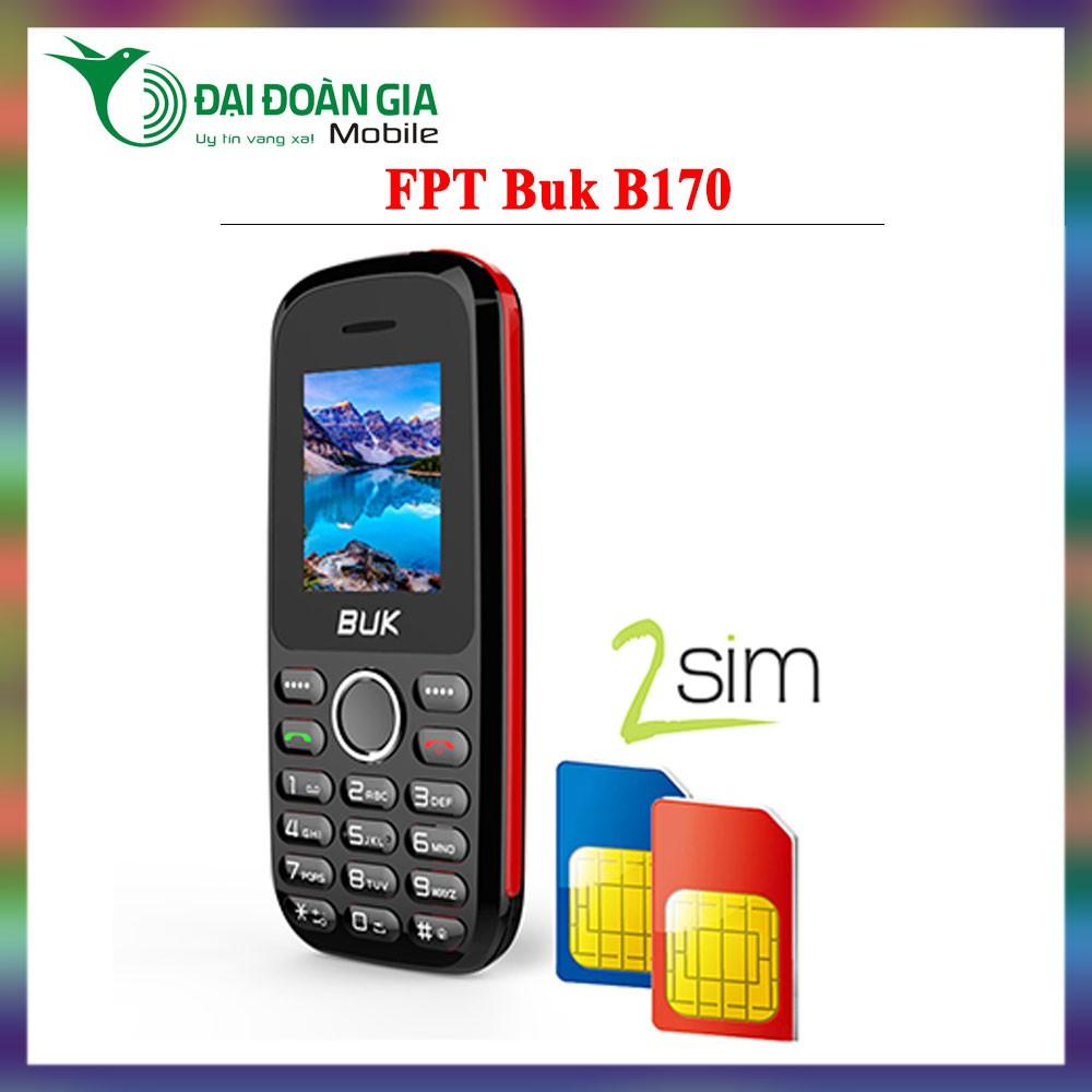 Điện thoại giá rẻ FPT Buk B170 - 2 Sim 2 Sóng - Hàng chính hãng