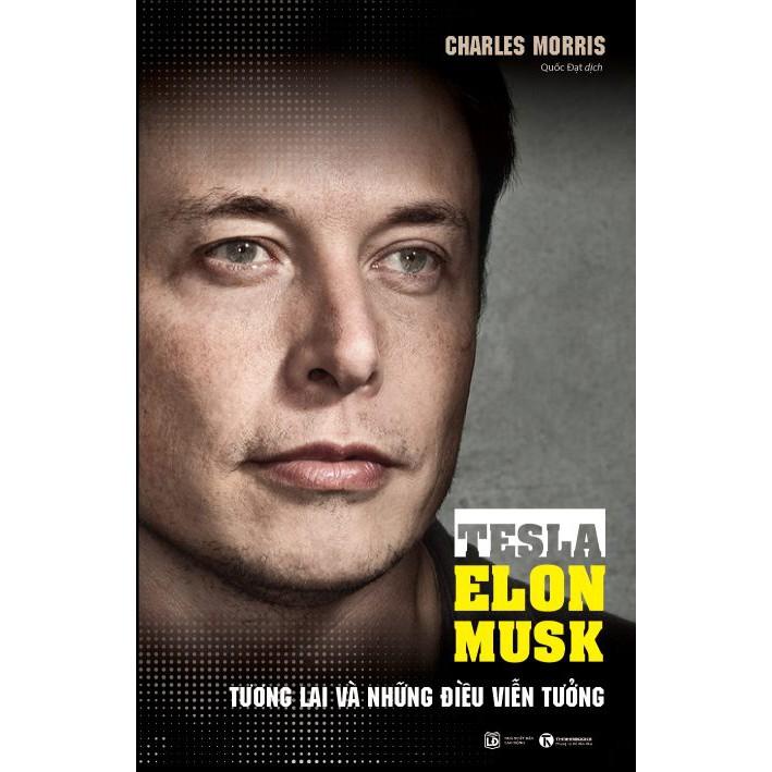Sách - Tesla – Elon Musk: Tương lai và những điều viễn tưởng - 2694317 , 1040604184 , 322_1040604184 , 89000 , Sach-Tesla-Elon-Musk-Tuong-lai-va-nhung-dieu-vien-tuong-322_1040604184 , shopee.vn , Sách - Tesla – Elon Musk: Tương lai và những điều viễn tưởng