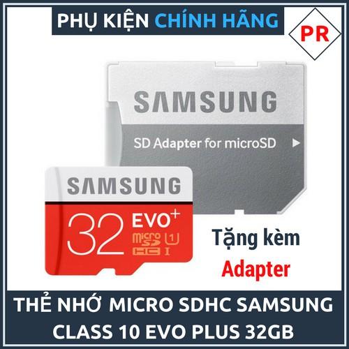 [Xả kho] Thẻ Nhớ Micro SDHC Samsung Evo Plus 32GB U1 Class 10 - 95MB/s