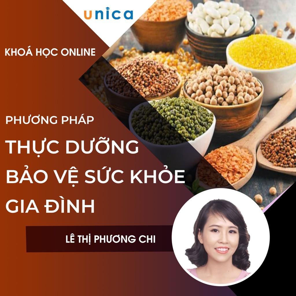 Toàn quốc- [E-voucher] FULL khóa học PHONG CÁCH SỐNG- Phương pháp thực dưỡng - bảo vệ sức khỏe gia đình UNICA.VN