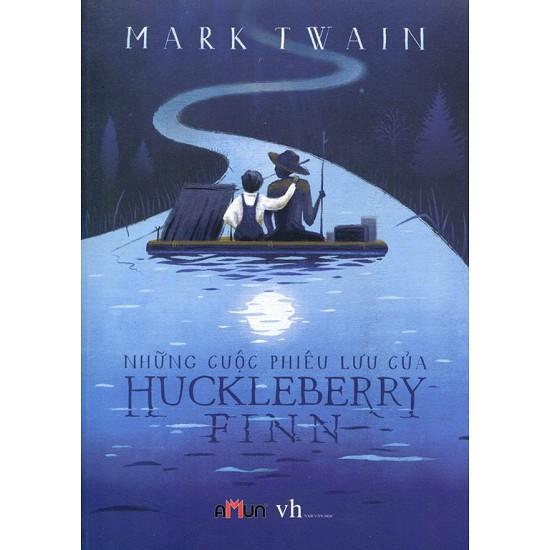 Sách - Những Cuộc Phiêu Lưu Của Huckleberry Finn