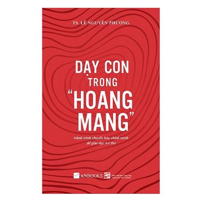 Sách - Dạy con trong Hoang Mang