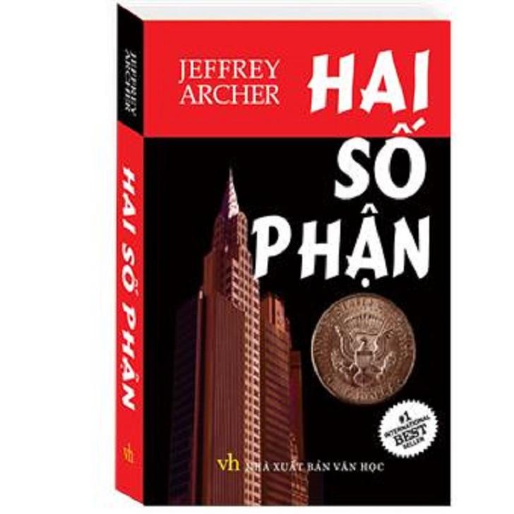 Sách - Hai Số Phận - Tác giả: Jeffrey Archer