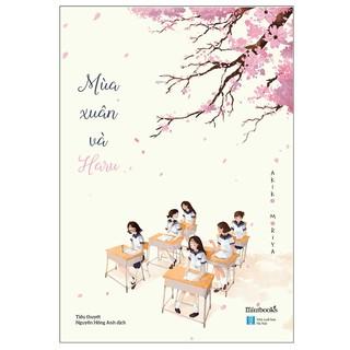 Sách - Mùa Xuân Và Haru thumbnail
