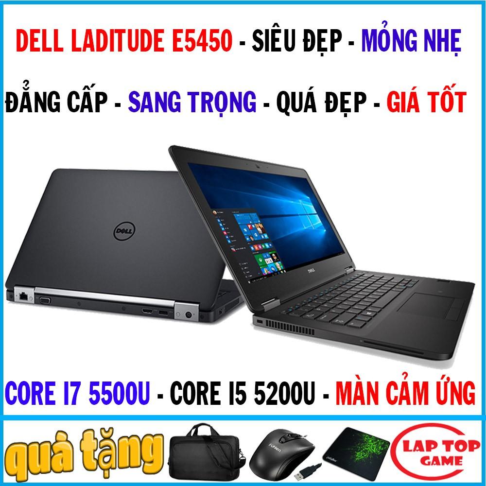 Siêu víp cảm ứng Dell E5450 Core i7 5500U, laptop cũ chơi game cơ bản đồ họa