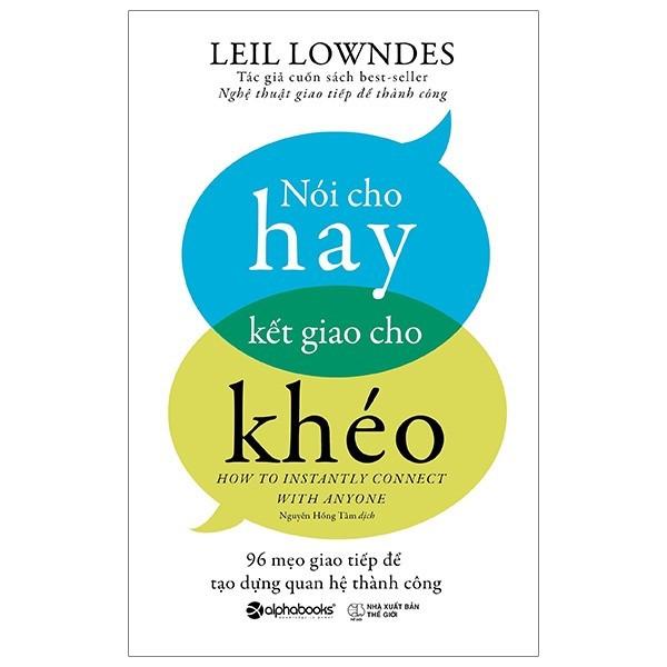 Sách - Nói Cho Hay Kết Giao Cho Khéo