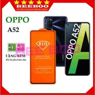 Kính cường lực Oppo A52 – Cao cấp xịn – Full màn hình 11D – Độ cứng 9H – Độ trong suốt cực cao [FreeShip_50K]