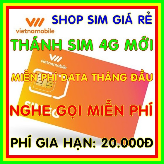 Sim 4G Vietnamobile Miễn phí DATA + Nghe Gọi Nội Mạng Miễn Phí - Phí gia hạn 20.000đ - Shop sim giá rẻ