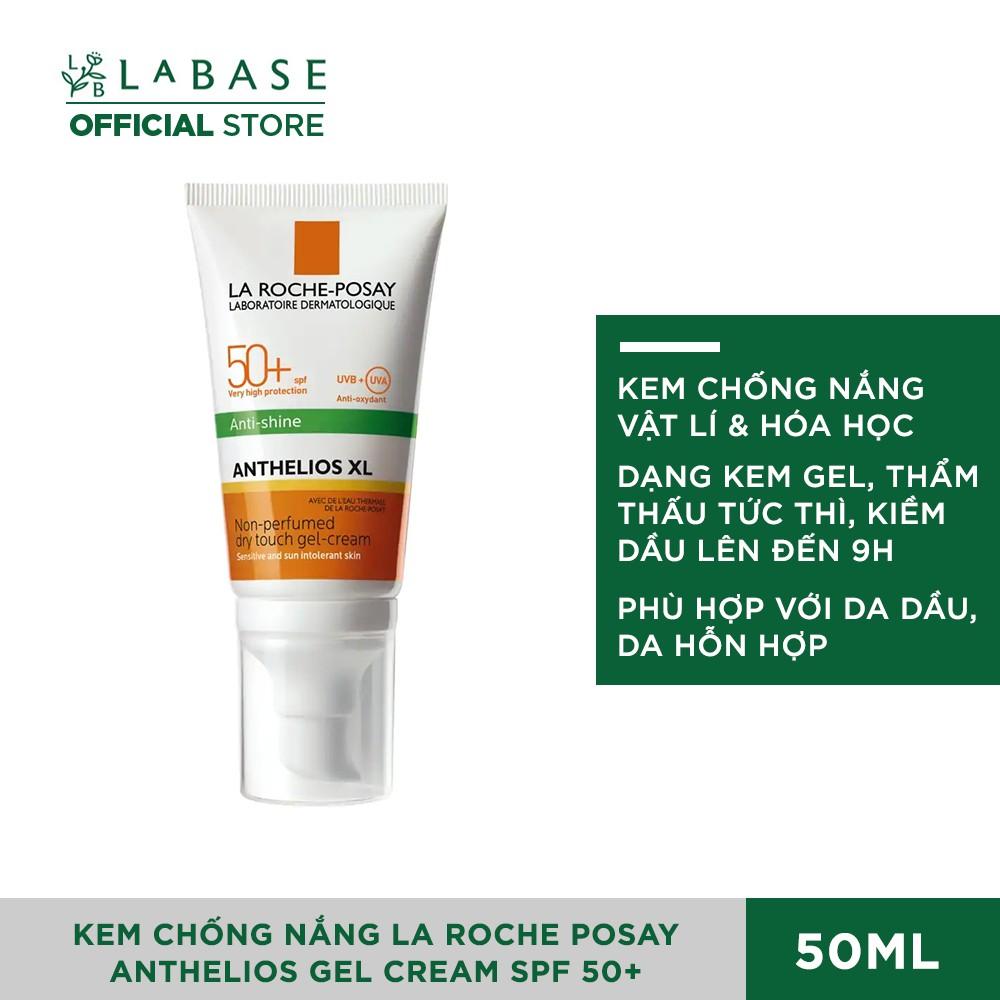 [Mã COSHOT25 giảm 10% đơn 350K] Kem Chống Nắng La Roche Posay Anthelios Gel Cream SPF 50+ Cho Da Dầu 50ml