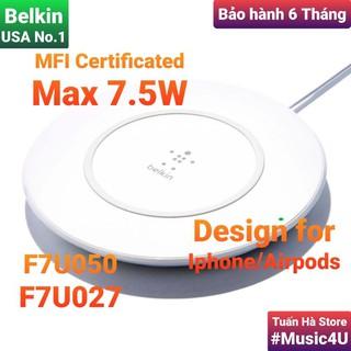 Đế sạc nhanh không dây Belkin 10W cho Iphone, Airpods, F7U050, F7U027, Chuẩn MFI [Music4U]