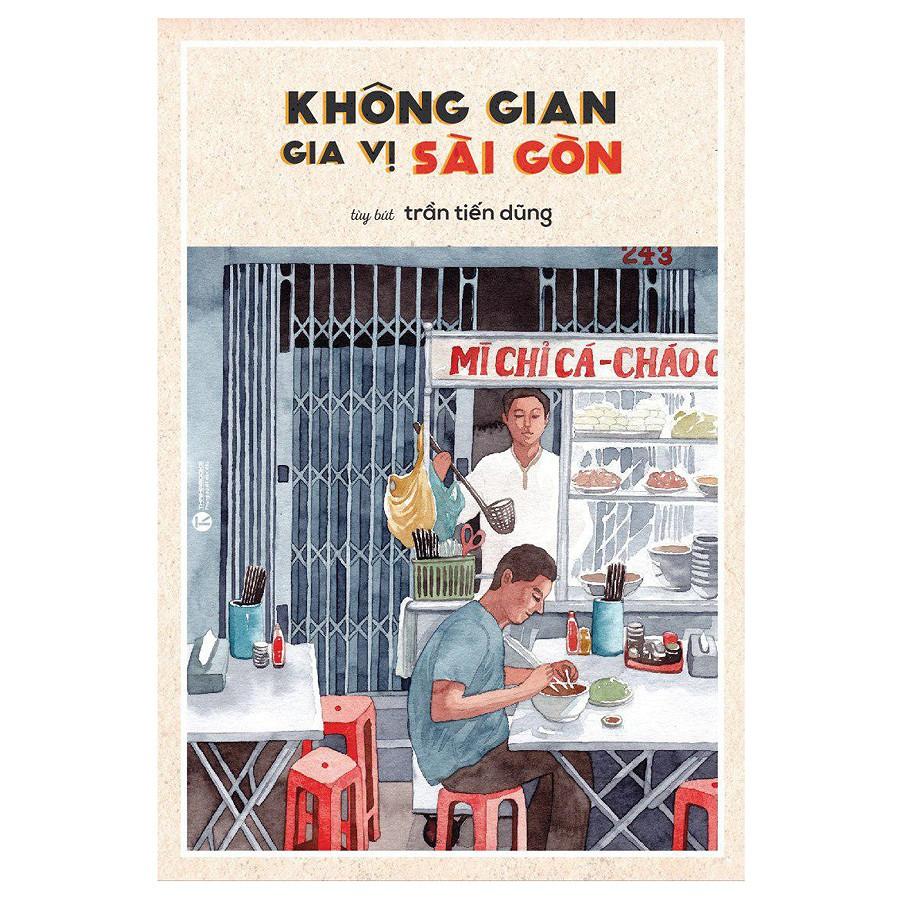 Sách - Không Gian Gia Vị Sài Gòn ( Tái Bản )