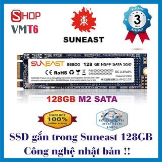 Ổ cứng SSD 128GB Suneast M2 Sata và M SaTa – Hàng Công nghệ nhật bản - Chính hãng bảo hành 36 tháng !!!