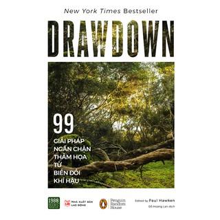 Sách - DrawDown - 99 Giải Pháp Ngăn Chặn Thảm Họa Từ Biến Đổi Khí Hậu thumbnail