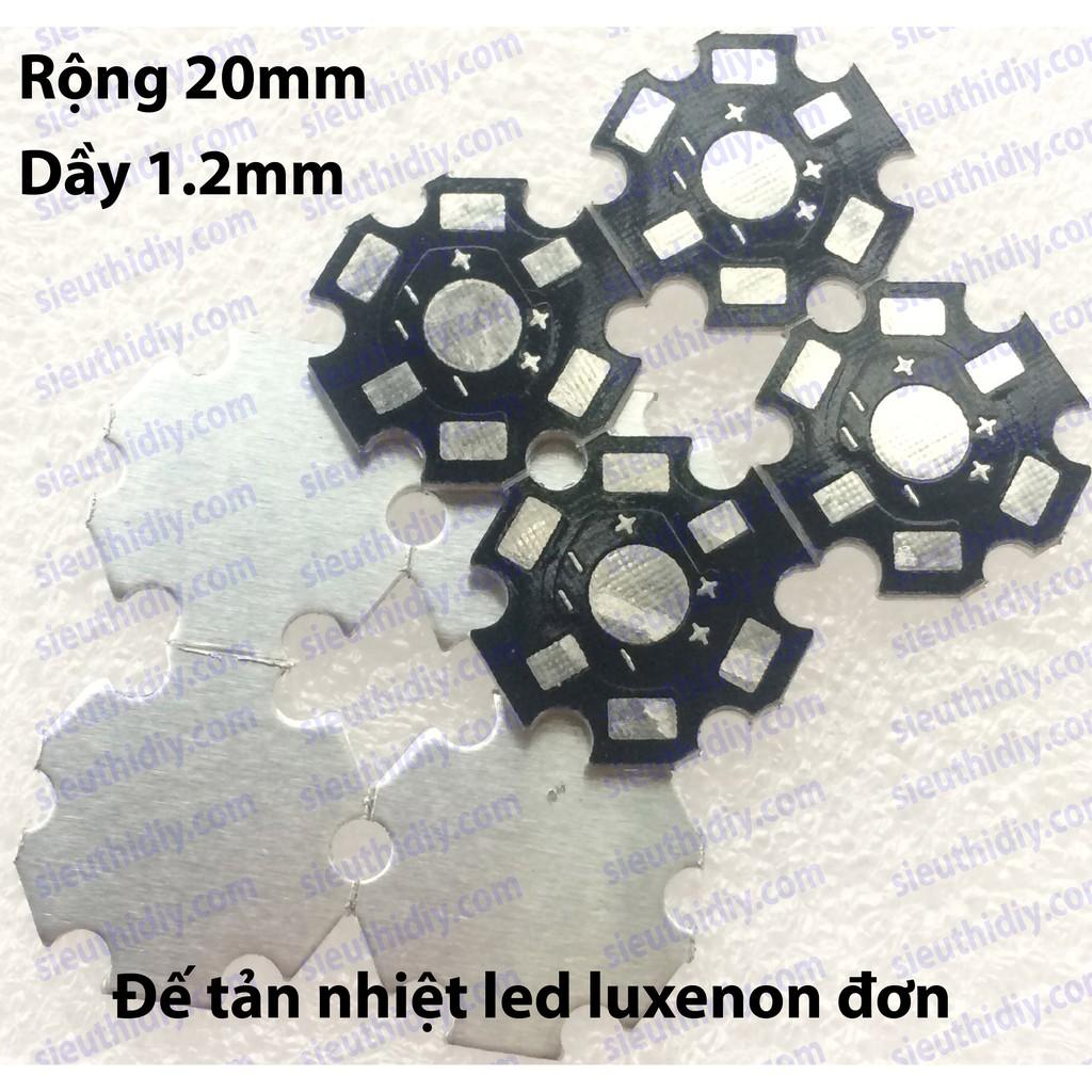 Đế tản nhiệt led hạt luxenon đơn rộng 20mm