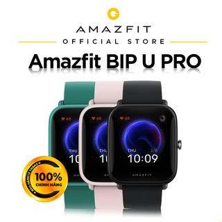 Đồng Hồ Thông Minh Amazfit BIP U PRO - GPS độc lập - Giao diện tiếng Việt - Bảo hành chính hãng 12 Tháng