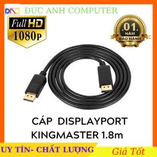 [Mã ELFLASH5 giảm 20K đơn 50K] Cáp Displayport KINGMASTER KM030 2 đầu dài 1m8 - Full Box, Bảo Hành 12 Tháng, 1 Đổi 1