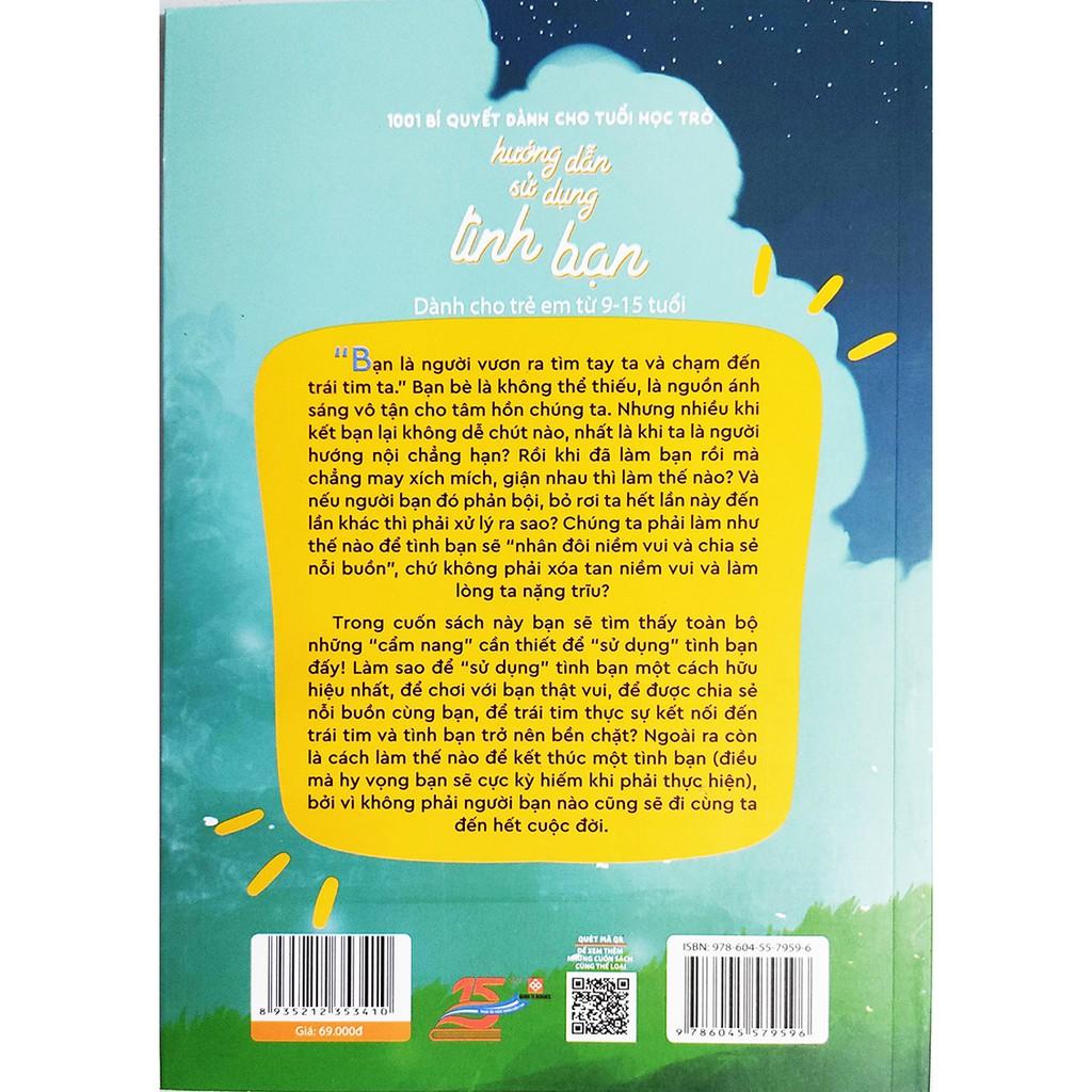 Sách - 1001 Bí Quyết Dành Cho Tuổi Học Trò - Hướng Dẫn Sử Dụng Tình Bạn