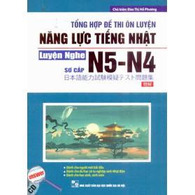 Sách - Tổng Hợp Đề Thi Ôn Luyện Năng Lực Tiếng Nhật - Luyện Nghe Sơ Cấp N5 - N4