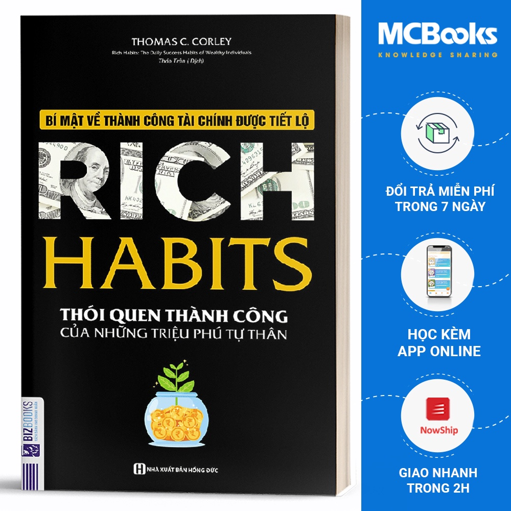 Sách Rich Habits - Thói Quen Thành Công Của Những Triệu Phú Tự Thân - BizBooks