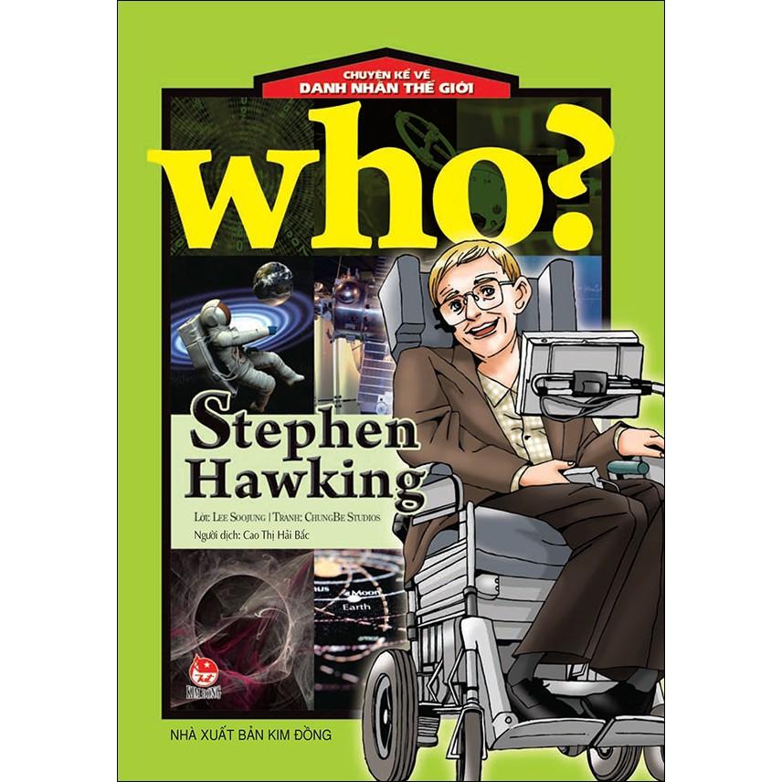 Sách: Chuyện Kể Về Danh Nhân Thế Giới - Stephen Hawking