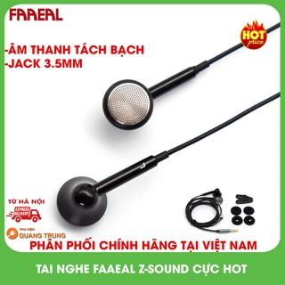 Tai nghe faaeal z-sound earbud,thiết kế đẹp,âm thanh hay,trở kháng 32Ohm
