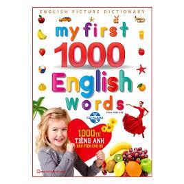 1000 từ tiếng Anh đầu tiên cho bé (Tặng kèm đĩa CD)